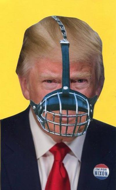 Muzzled Trump